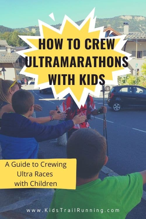 a guide to crewing ultramarathons with children ultras