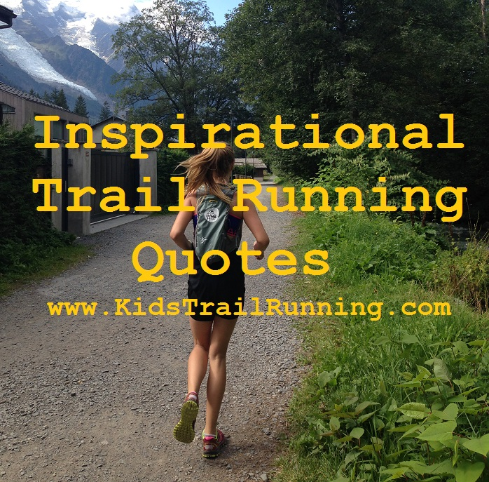inspirational trail running quotes