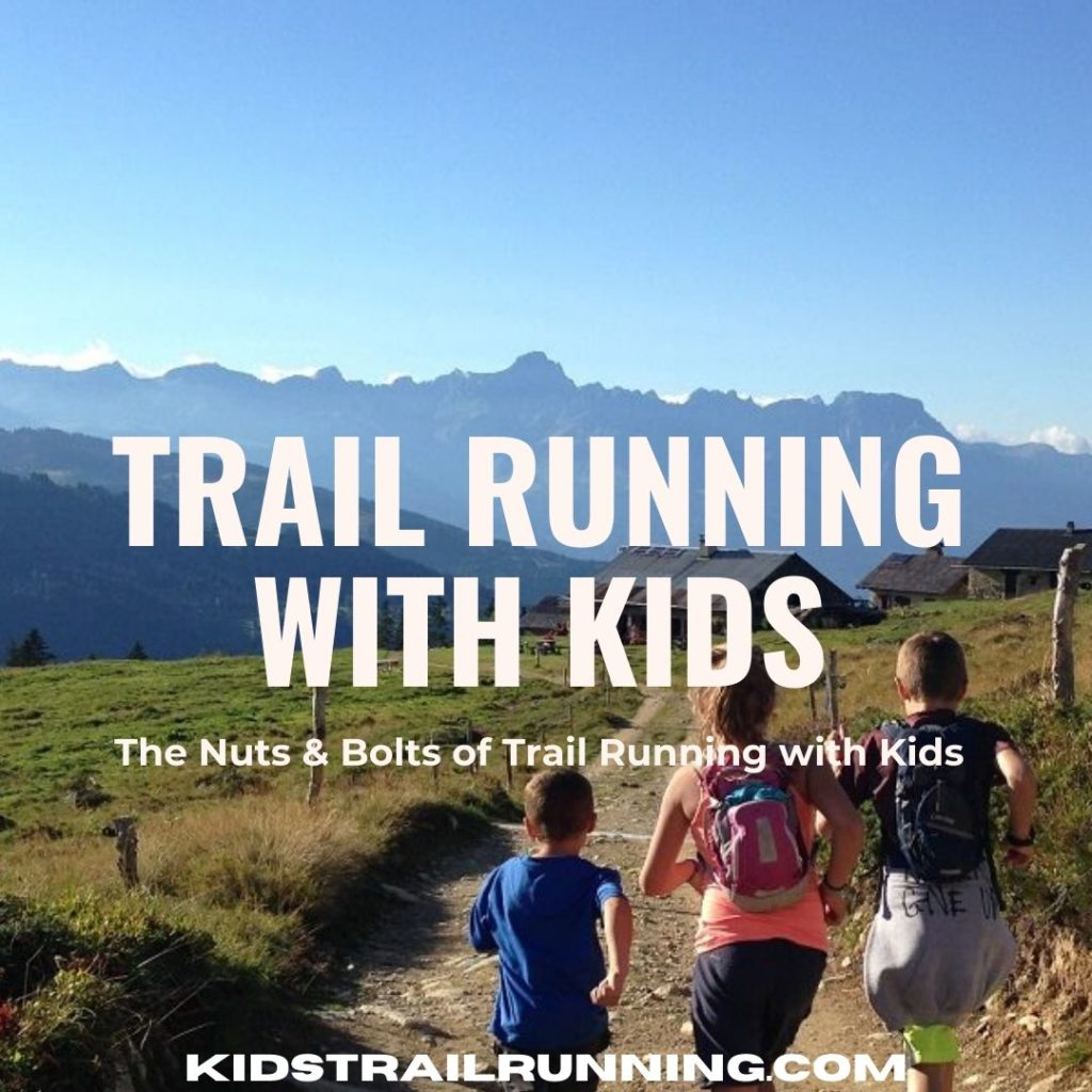 trail running with kids the nuts and bolts of running with kids